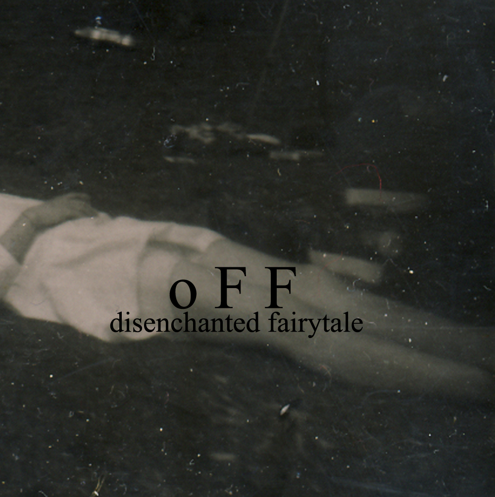 off-disenchanted-fairytale-tape-cover