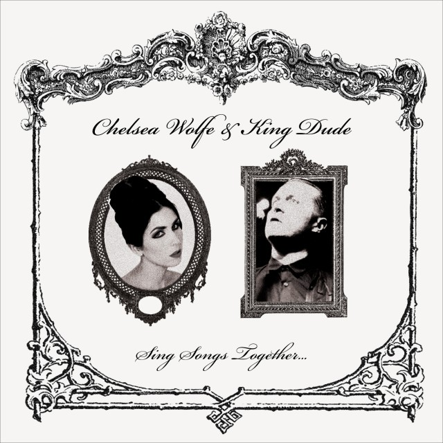 Chelsea Wolfe & King Dude