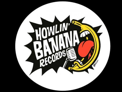 Who are you Howlin' Banana Records ?
