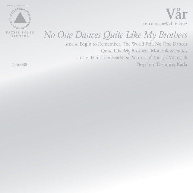 VA?R - No One Dances Quite Like My Brothers