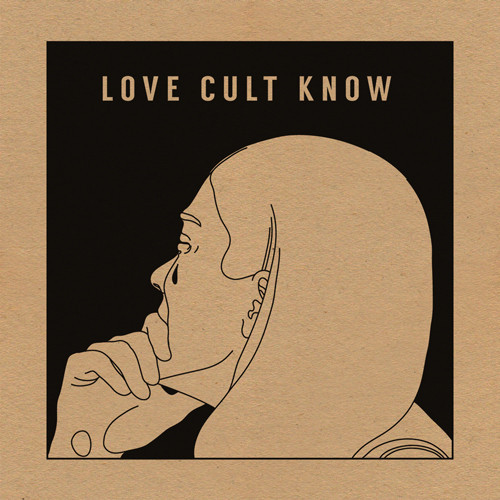 Love Cult - Know