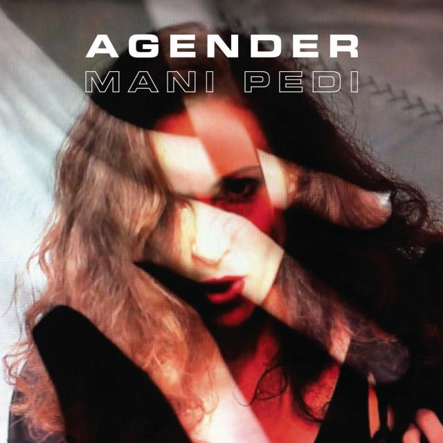 Agender - Mani Pedi