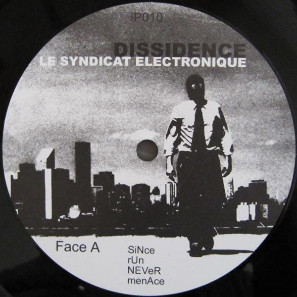 Le Syndicat Electronique - Dissidence