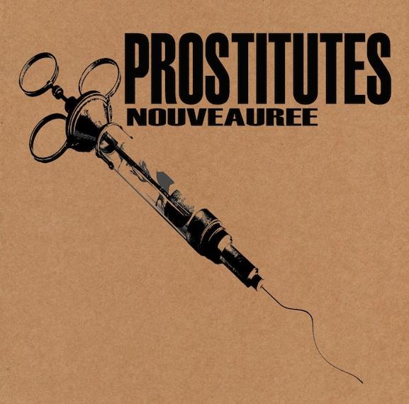 Prostitutes - Nouveauree