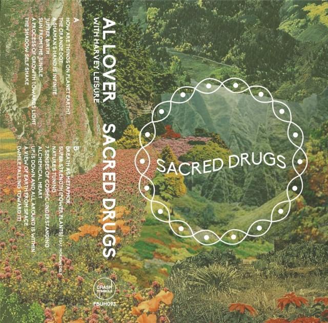 Al Lover - Sacred Drugs
