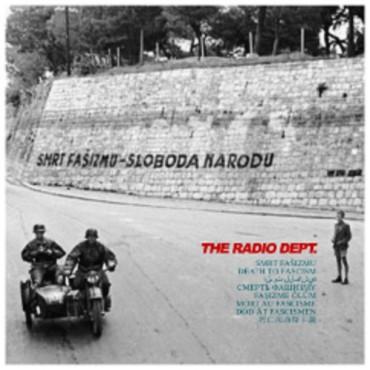 The Radio Dept. – Death to Fascism