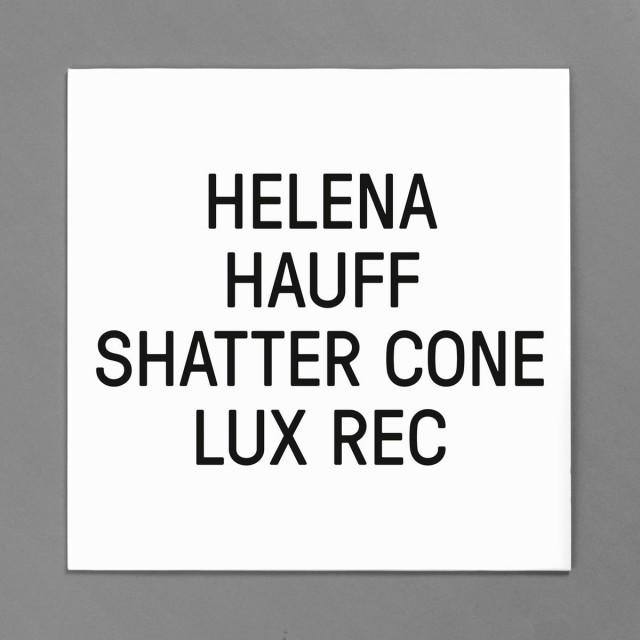Helena Hauff - Shatter cone