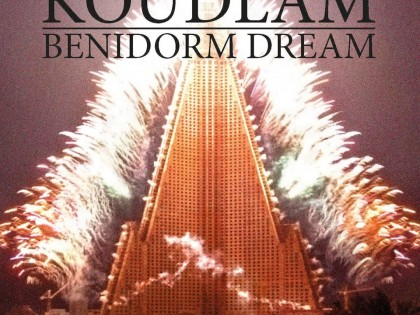 Koudlam – Benidorm Dream