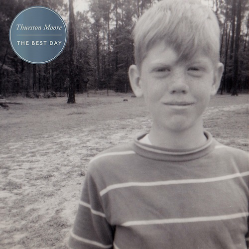 Thurston Moore - The Best Day 2