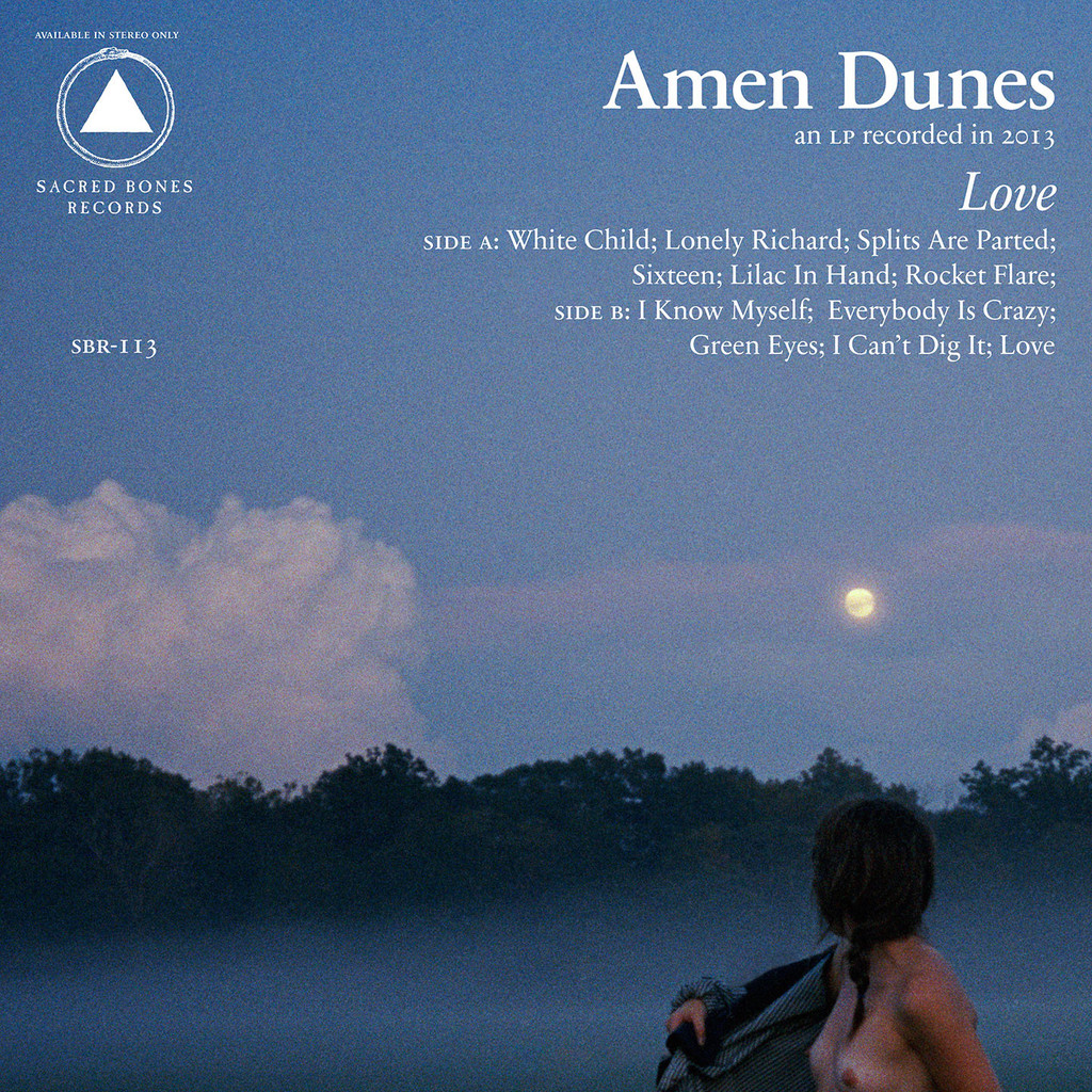 Amen Dunes - Love (Sacred Bones)