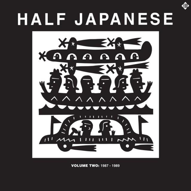Half Japanese - Volume 2 1987-1989