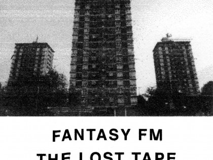 Fantasy FM – The Lost Tape