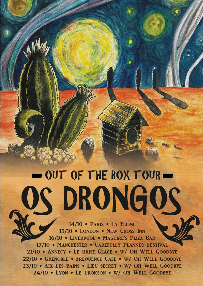 Os Drongos Tour